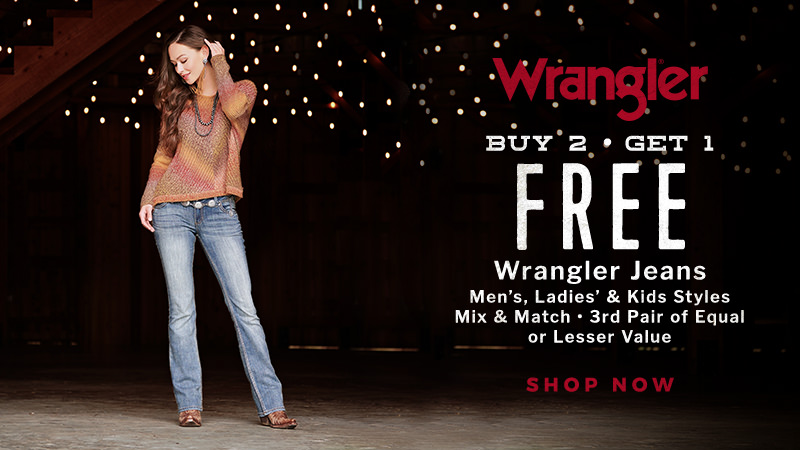 Wrangler Buy 2, Get 1 Free Jeans. Men's, Ladies' and Kids. Mix and Match, 3rd pair of equal or lesser value. SHOP NOW!