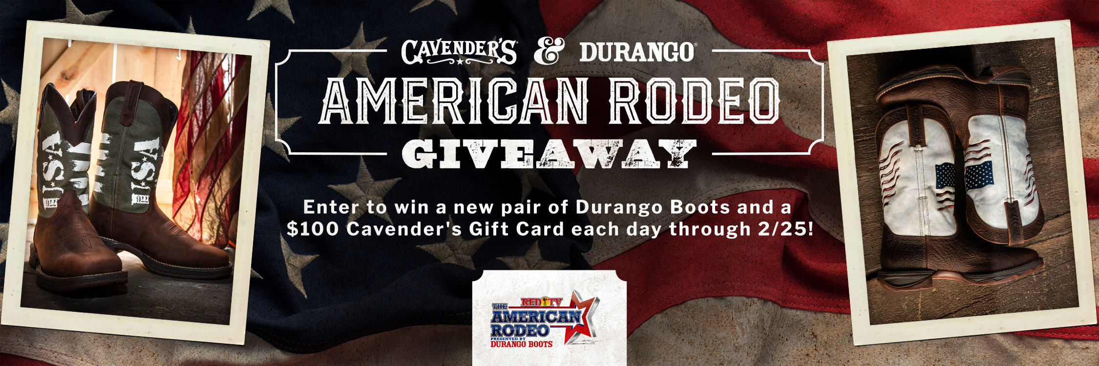 American Rodeo Giveaway. Enter to win a new pair of Durango Boots and a Cavender's $100 Gift Card