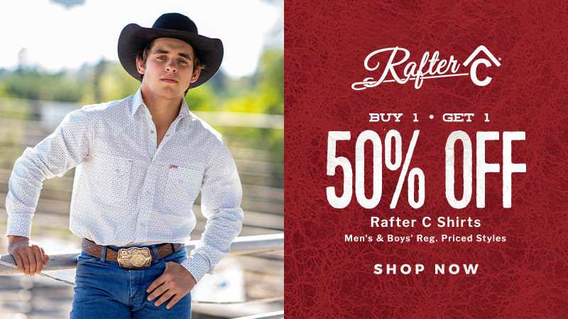 Shop the Spring Round Up Sale for Rafter C