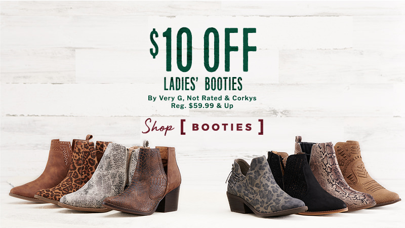 Ladies' Booties - $10 Off