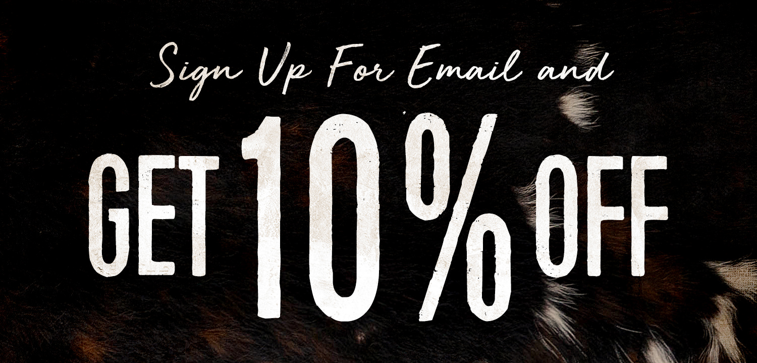 Sign up for email and get 10% Off