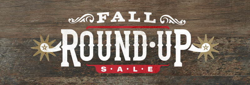 Save with the Fall Round Up Sale - SHOP NOW