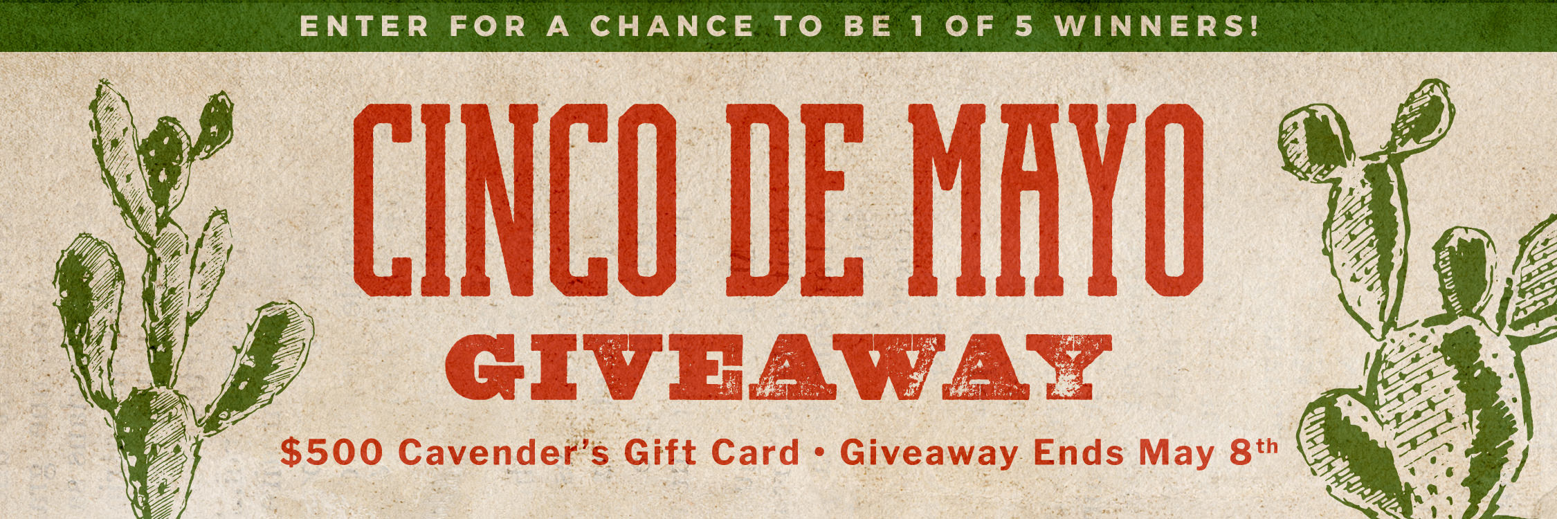 Register to win one of 5 $500 Cavender's Gift Cards now thru May 8th