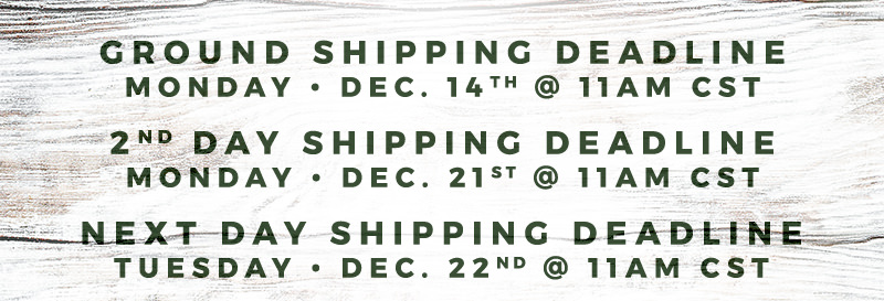 Shipping deadlines for ground, second day and next day