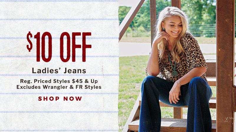 $10 Off Ladies' Jeans - Shop Now